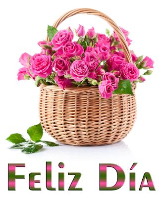 Canasta Con Rosas Y Mensaje De Feliz Día Para Compartir