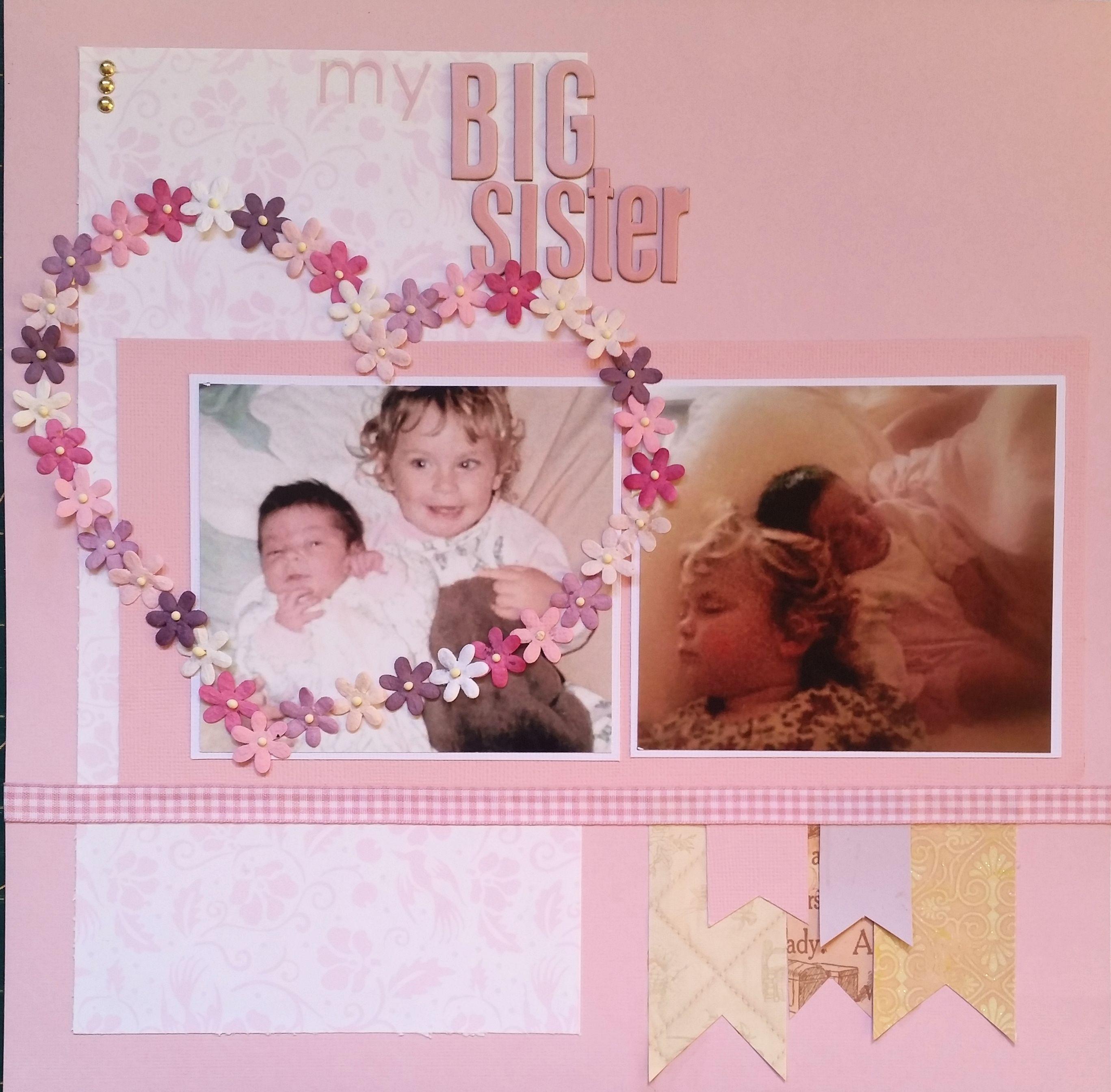 My big sister 2 photo scrapbook layout single page