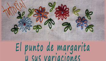 El punto de margarita (Daisy Lace Stitch) y sus variaciones