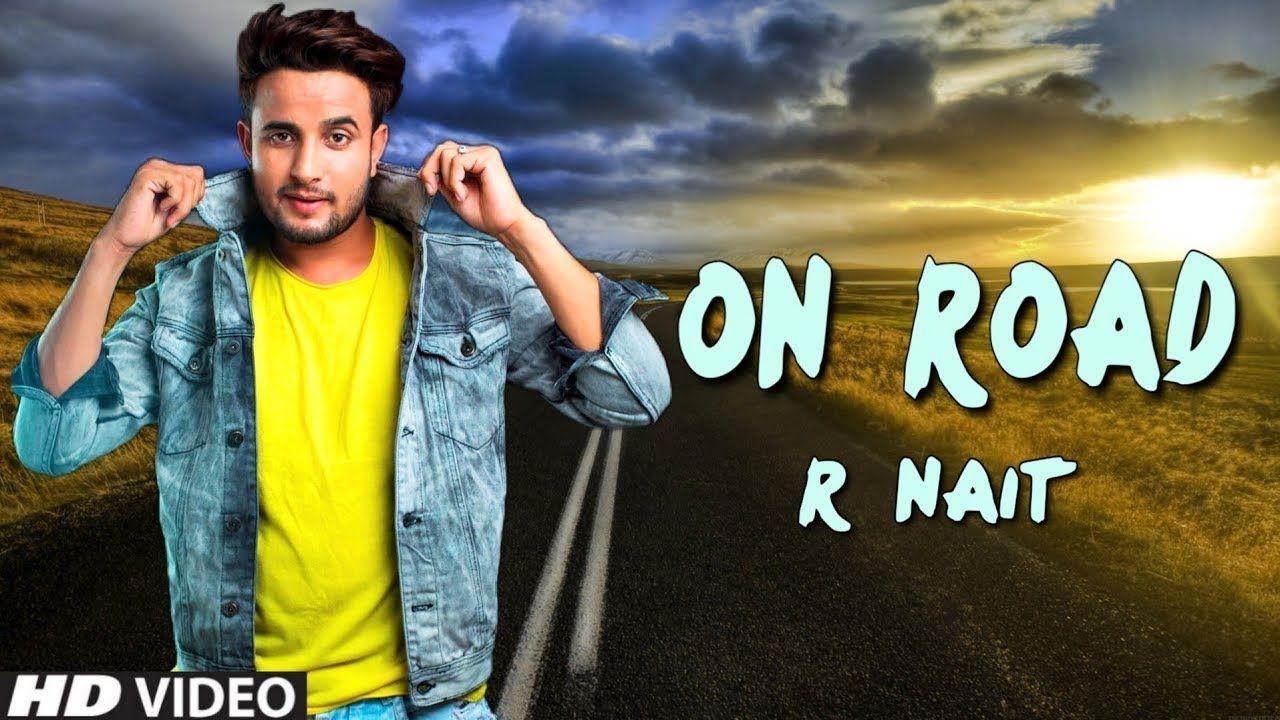 On Road R Nait Bassboosted Gurlez Akhtar Latest Punjabi Songs 2019 Latest Hit Songs Trending Songs Songs