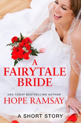Toot's Book Reviews: Spotlight, Excerpt & Giveaway: A Fairytale Bride (Chapel of Love .5) by Hope Ramsay