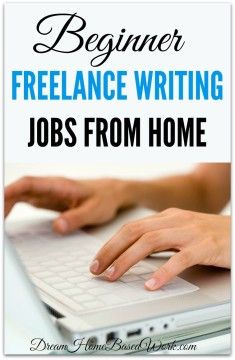 004 Beginner Freelance Writing Jobs from Home No Experience
