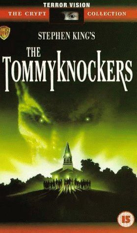 """Stephen King's """" The Tommyknockers """""""