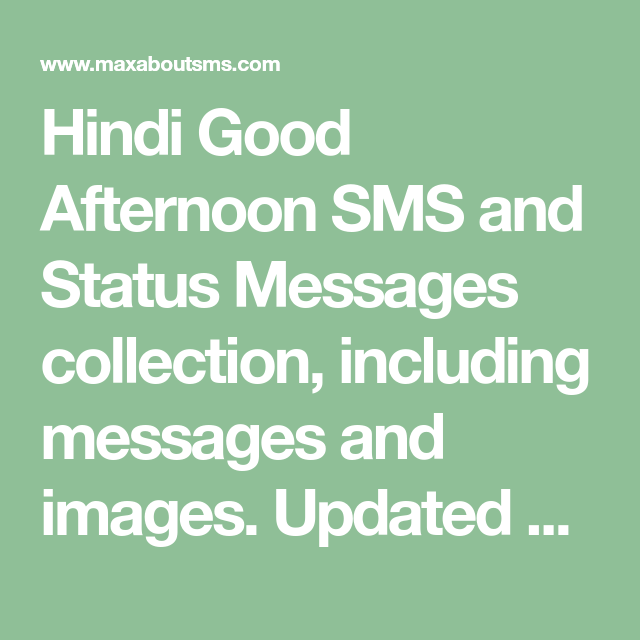 Hindi Good Afternoon Sms And Status Messages Collection Including