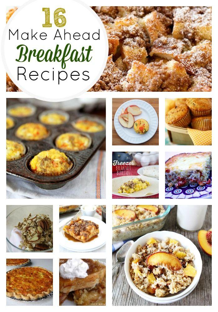 16 Amazing Make Ahead Breakfast Recipes Breakfast Recipes Make