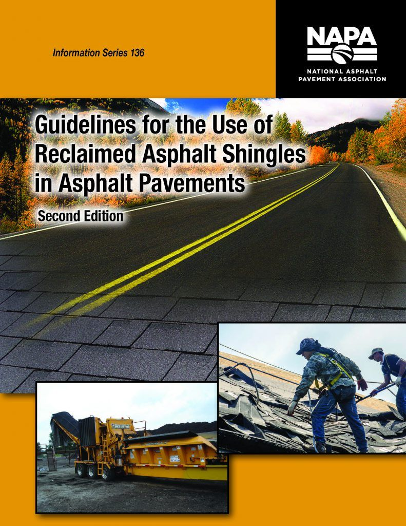 FROM NAPA Use of Shingles in Asphalt Pavements Guide