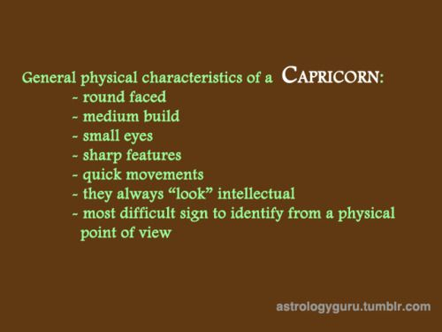 Physical Features of a Capricorn | Caps | Capricorn