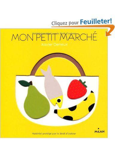 Mon Petit Marche Amazon Fr Xavier Deneux Livres Livre