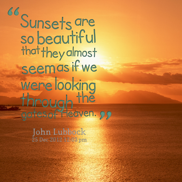 Sunset quotes | sunrise and sunsets | Pinterest | Sunset ...