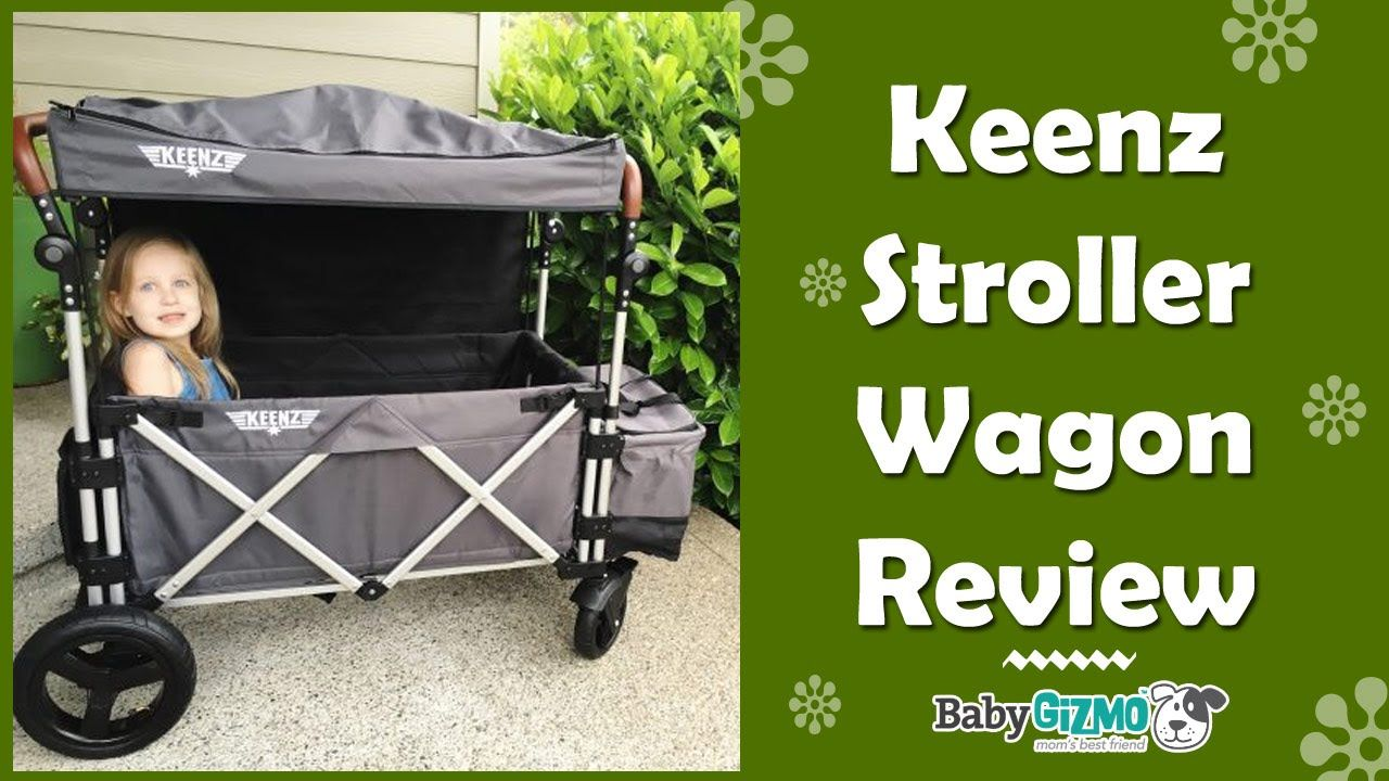 Keenz Stroller Wagon Review by Baby Gizmo Stroller