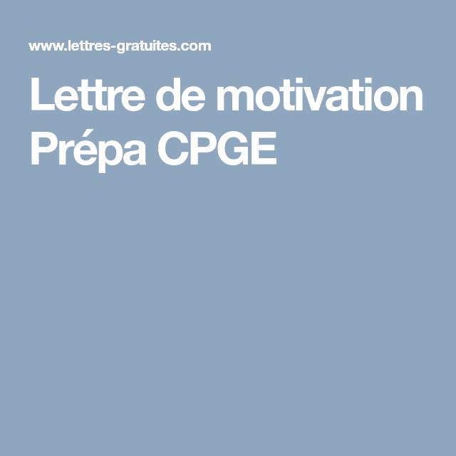 Lettre De Motivation Prépa Cpge Lettre De Motivation Cpge