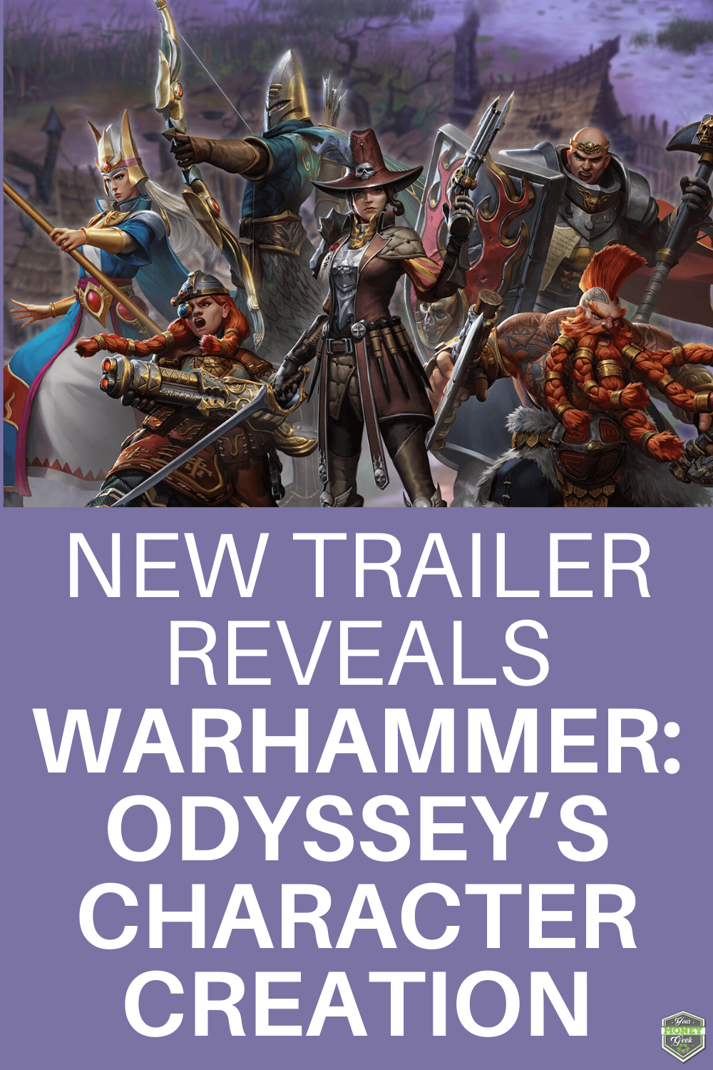 New Trailer Reveals Warhammer Odyssey's Character