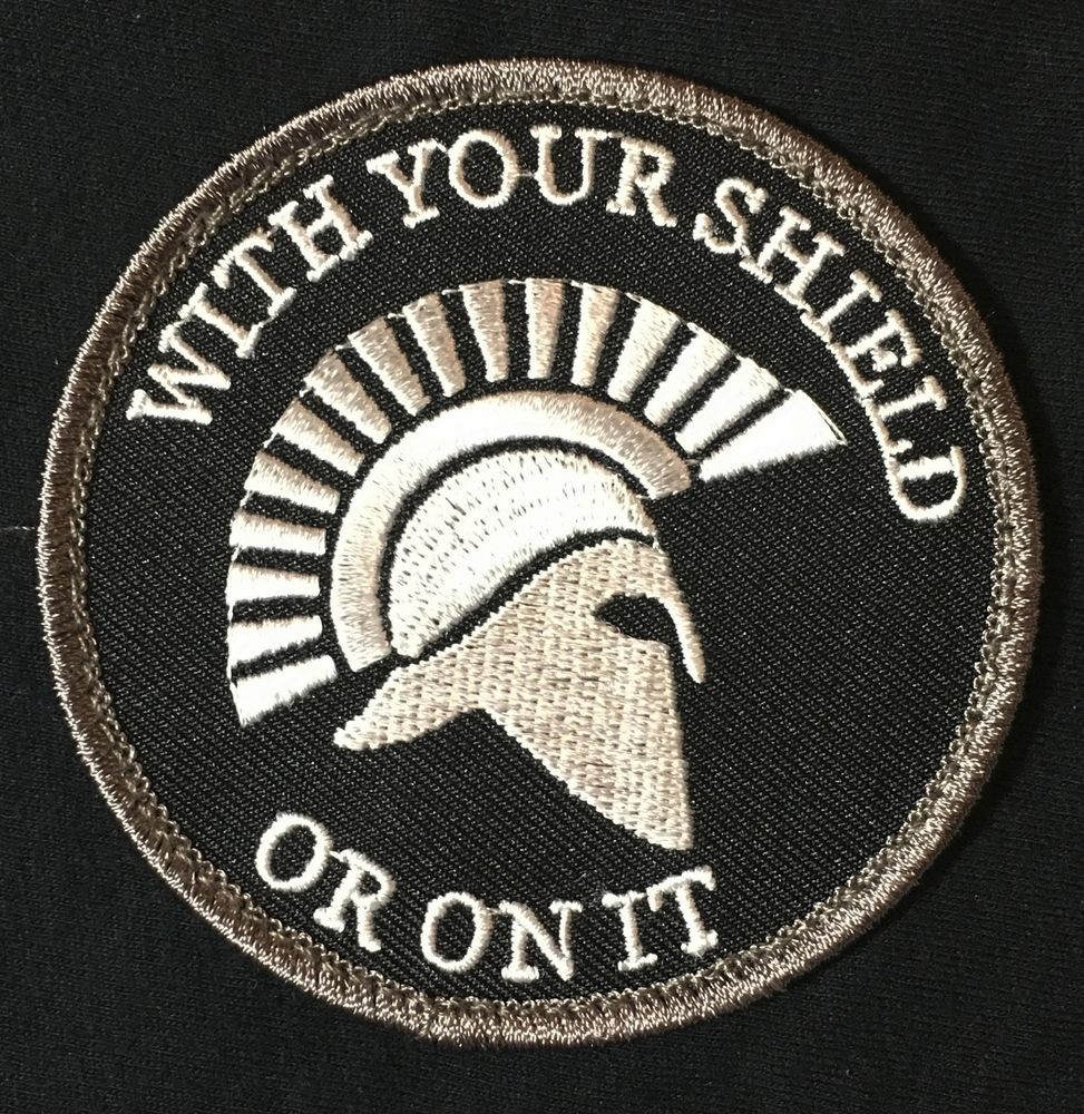 SPARTANS with your shield or on it Morale patch Greek ARMY military Morale USA
