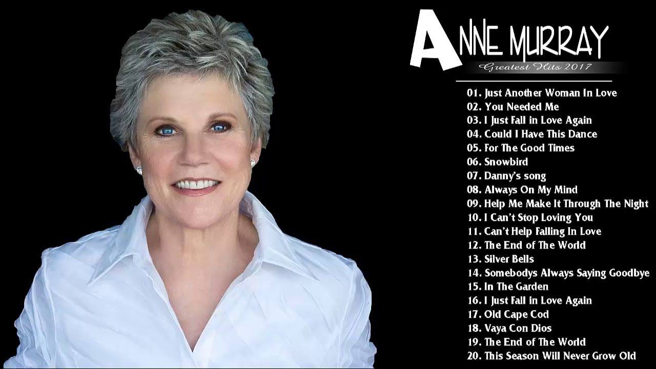 Anne Murray Greatest Hits Full Album 2018 - Top 30 Best Songs Of