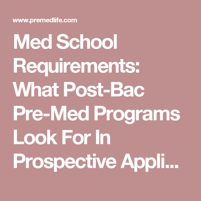 Med School Requirements: What Post-Bac Pre-Med Programs Look