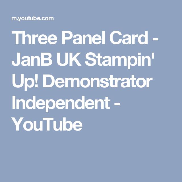 Three Panel Card - JanB UK Stampin' Up! Demonstrator Independent - YouTube