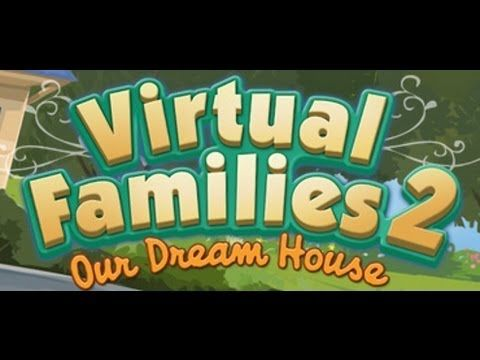 Virtual Families 2: Our Dream House | College | Virtual