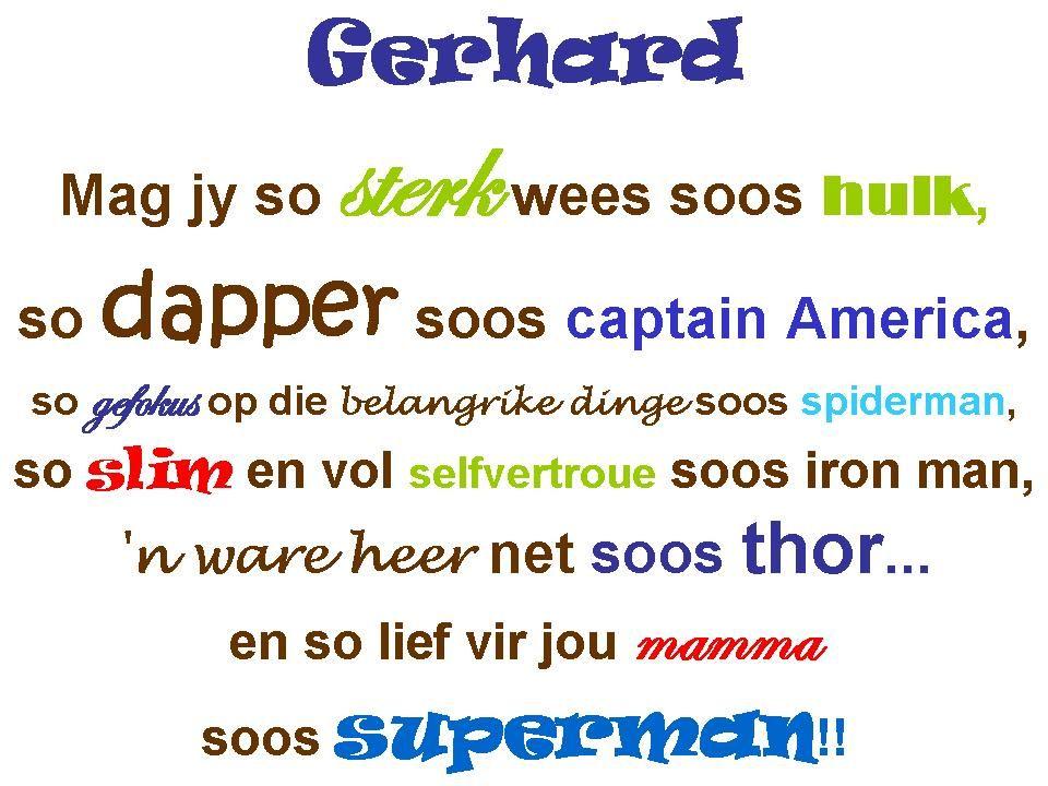 Klein Gerhard wall art - Afrikaans quote - superhero ...