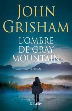 L Ombre De Gray Mountain Livres à Lire Nouveauté Roman Roman