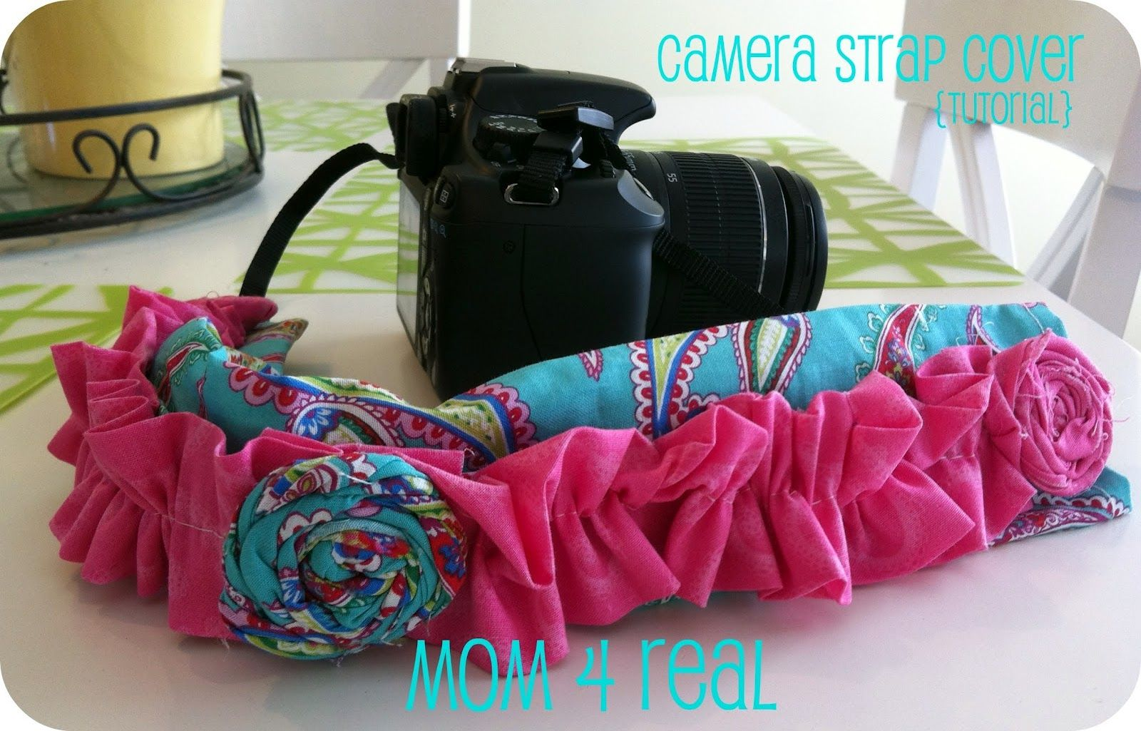 Camera Strap Cover {tutorial} - Mom 4 Real