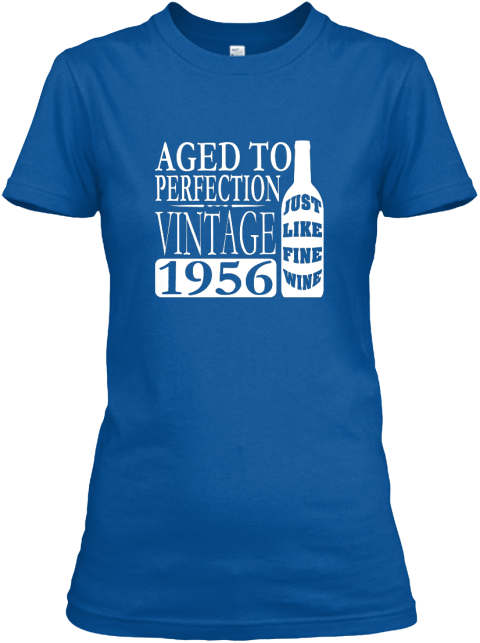 1956 Vintage Wine 60th Birthday Party T Shirts Bella Flowy Tanks And Sweatshirts For Women Men Happy Secure Checkout