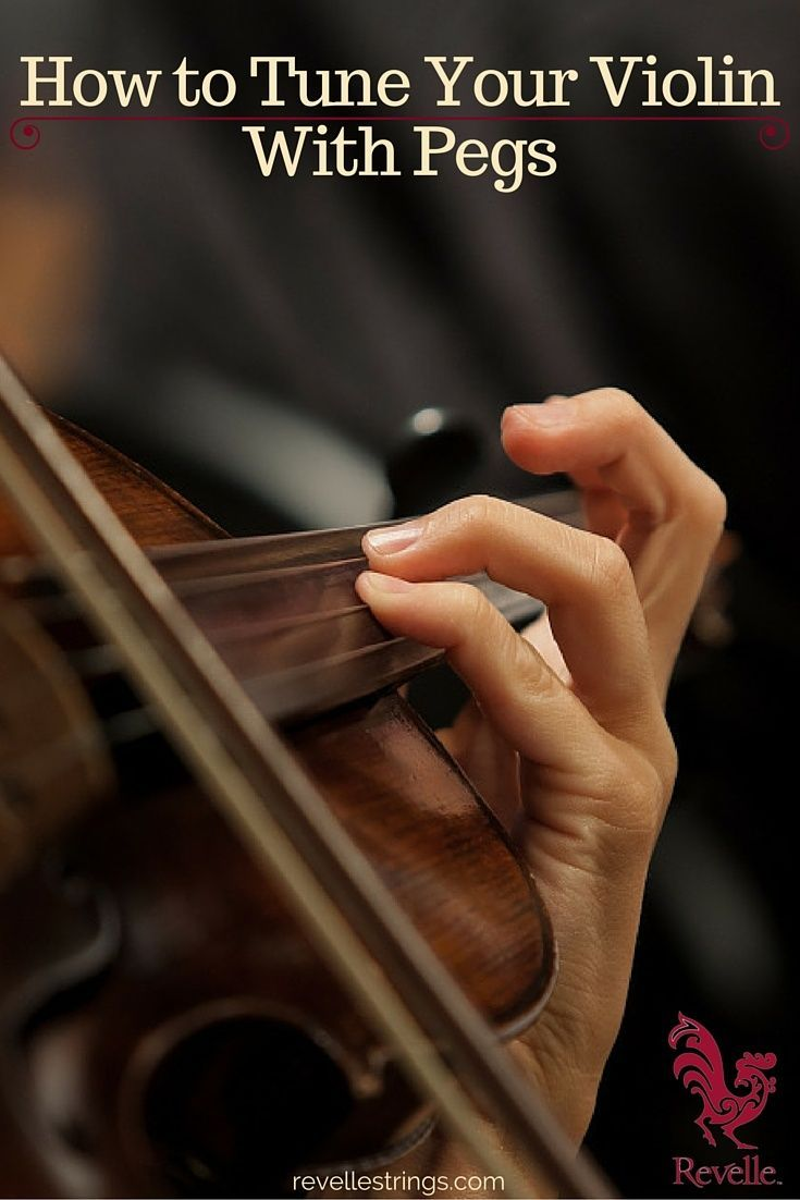 How to Tune Your Violin With the Pegs Violin, Music