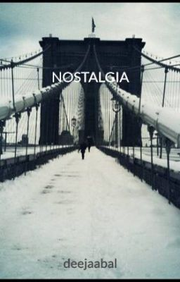 """Read """"NOSTALGIA"""" #wattpad #poetry"""