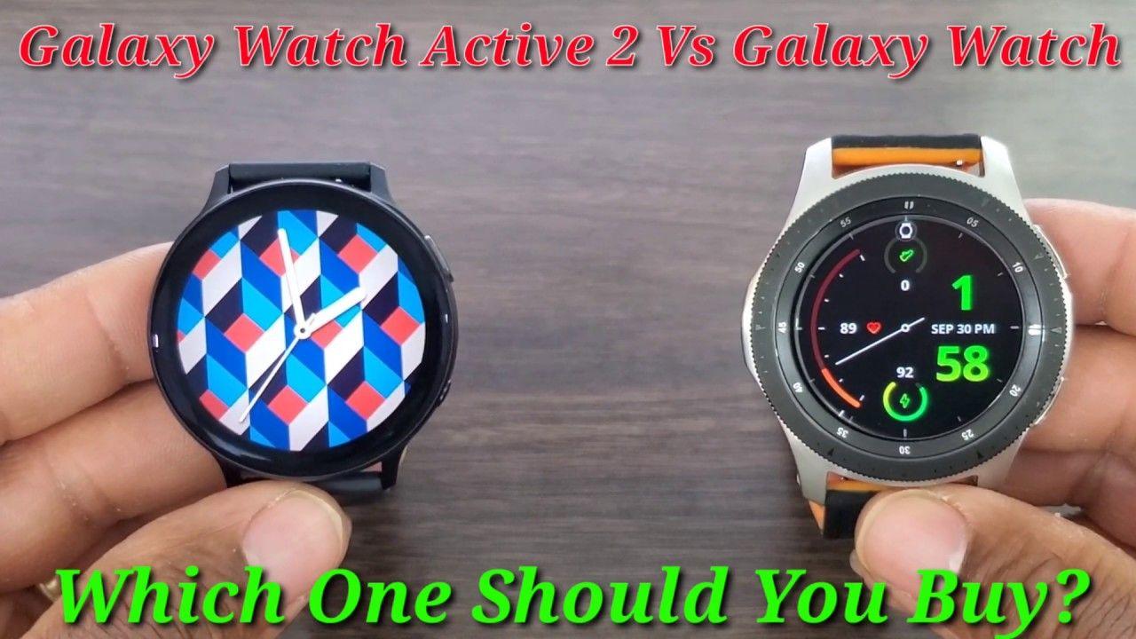 Galaxy Watch Active 2 Vs Galaxy Watch 46mm Comparison Galaxy Samsung Gear Watch Watches