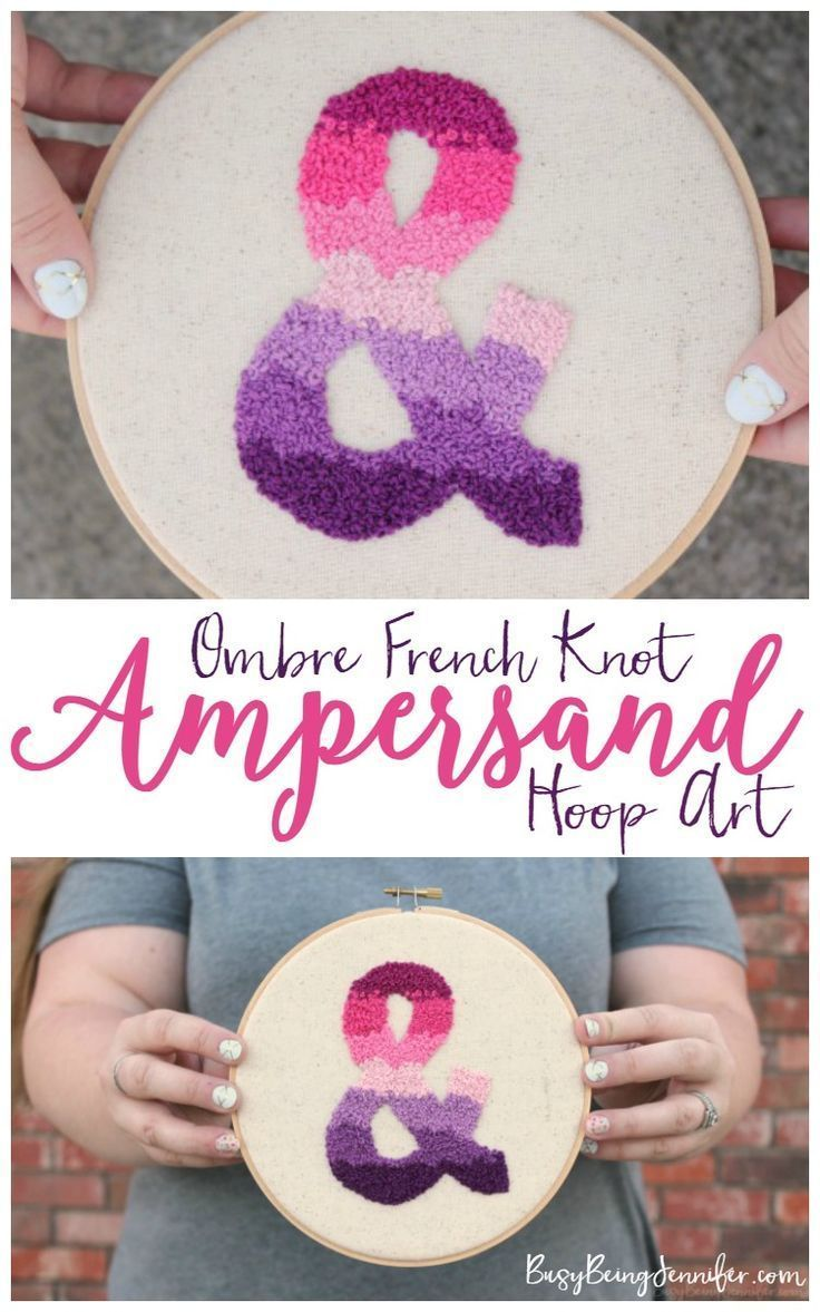 Ombre french knot ampersand hoop art hand embroidery projects
