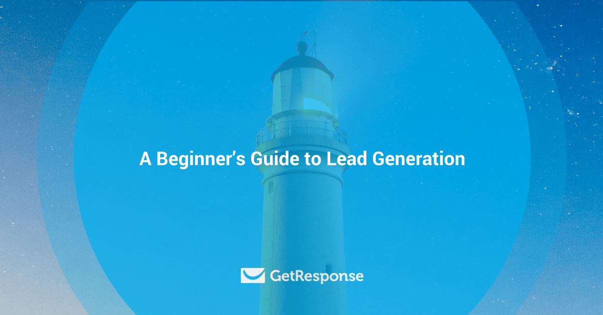 A Beginner's Guide to Lead Generation