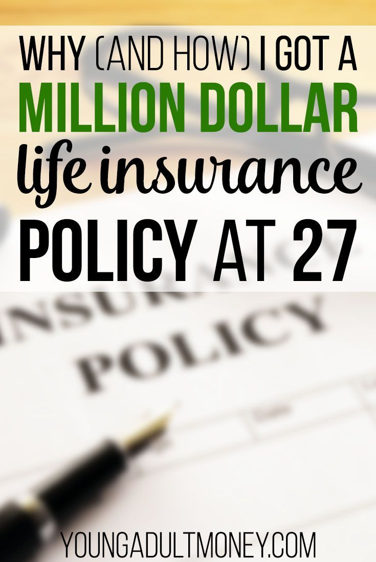 Why and how i got a million dollar life insurance policy
