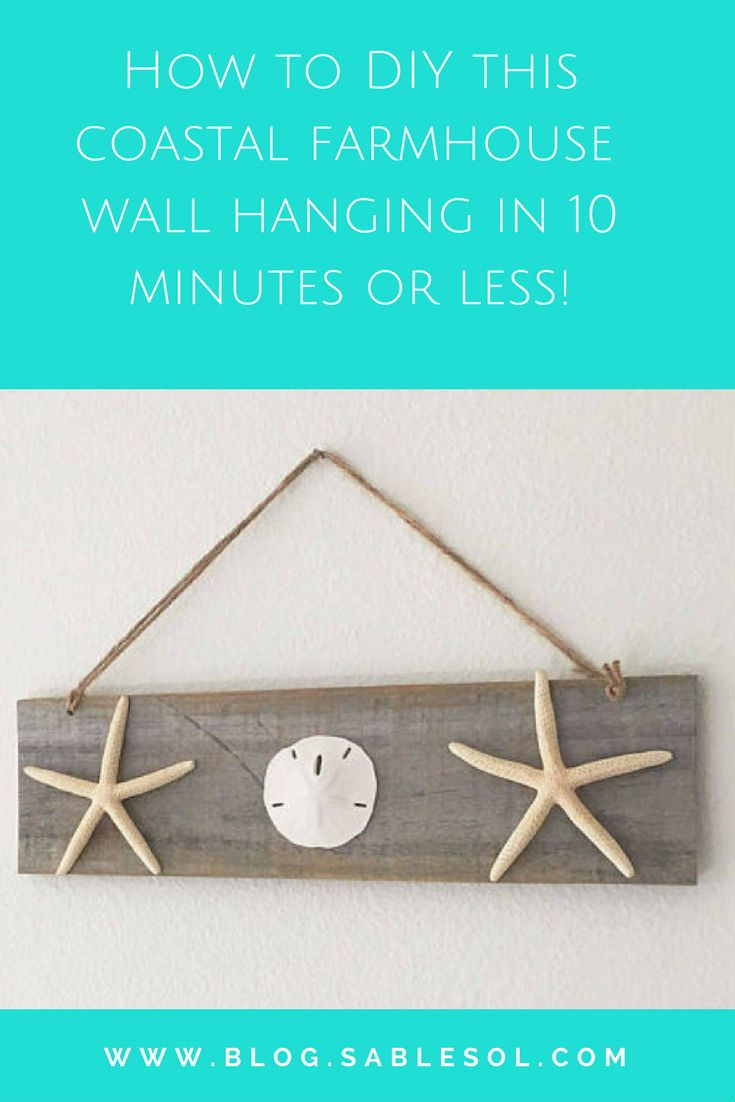 Coastal Farmhouse DIY Wall Hanging in Less than 10 Minutes is part of Home Accessories Decor DIY Projects - Make this super easy Coastal Farmhouse DIY in under 10 minutes! So easy you can get it done while watching the Super Bowl!