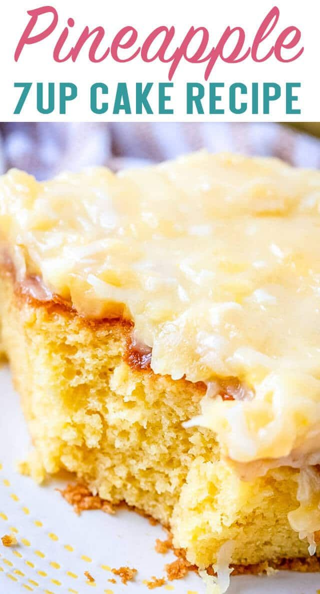 Pineapple 7UP Cake - The Best Cake Recipes {Cakes for All Occasions}