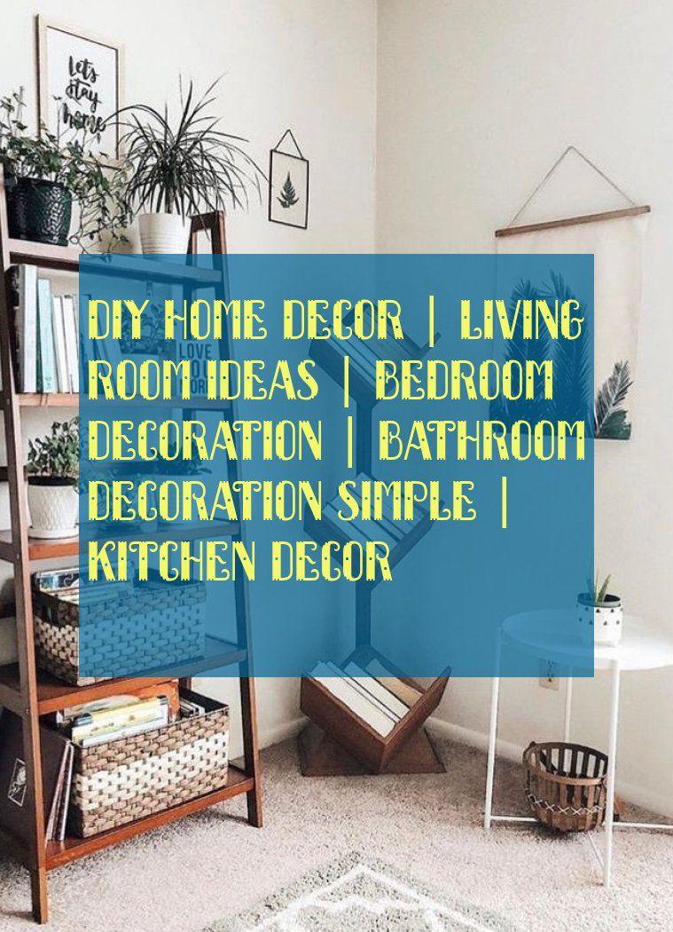 diy home decor | living room ideas | bedroom decoration | bathroom decoration simple | kitchen decor