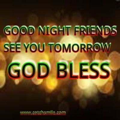 Good Night Friends See You Tomorrow Good Night Friends