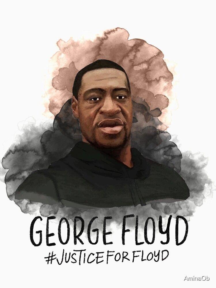 Justice For George Floyd T Shirt By Aminaob Redbubble Black Lives Matter Art Black Lives Matter Black Lives Matter Movement