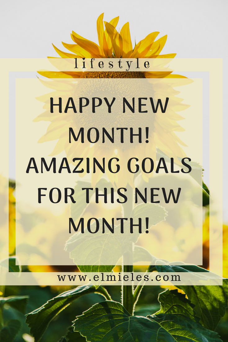 Happy New Month!! Amazing Goals For This Month. New