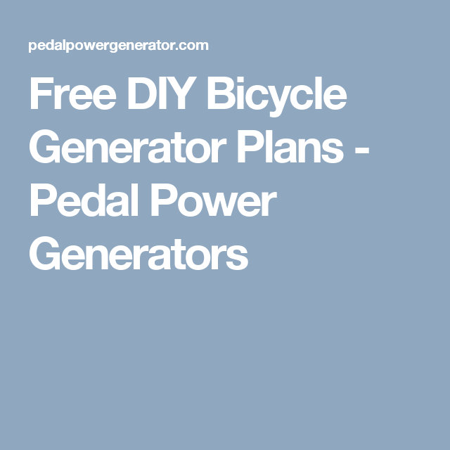 Free diy bicycle generator plans pedal power generators projects create your own energy with free do it yourself bicycle generator instructions and video guides solutioingenieria Images