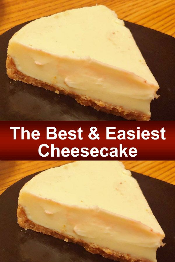 The Best and Easiest Cheesecake #simplecheesecakerecipe