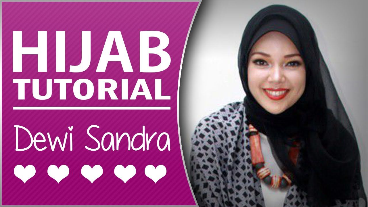 Tutorial Hijab Pashmina Ala Dewi Sandra Hijab Tutorial