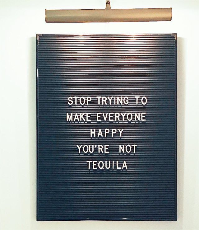 Stop Trying To Make Everyone Happy Quotes: Stop Trying To Make Everyone Happy. You Are Not Tequila