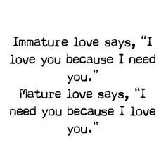 I Need You Because I Love You : ... my life wall kiss i love sweet love quotes forward i need you because
