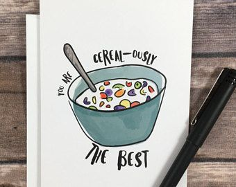 you're the best card - cereal card - pun card - funny ...