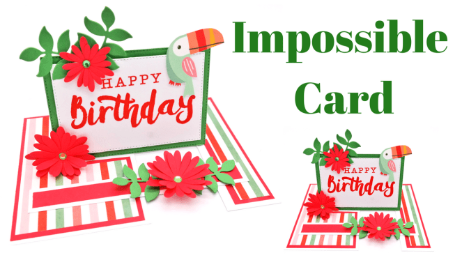 The Impossible Card Fun Fold Cards Card Making Templates Folded Cards