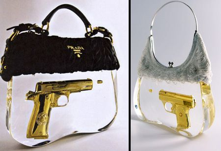 Gun Handbags Prada S Lady K Were Designed By Dutch Artist Ted Noten Link What Will They Think Of Next