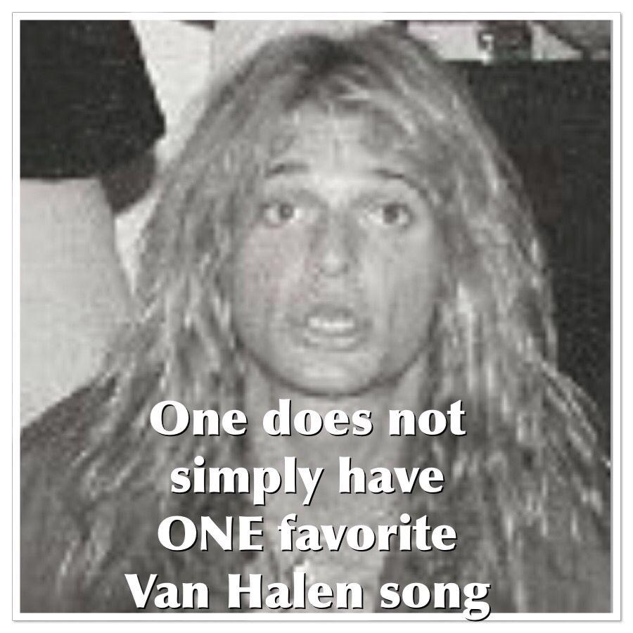 Music Meme Van Halen David Lee Roth Van Halen 5150