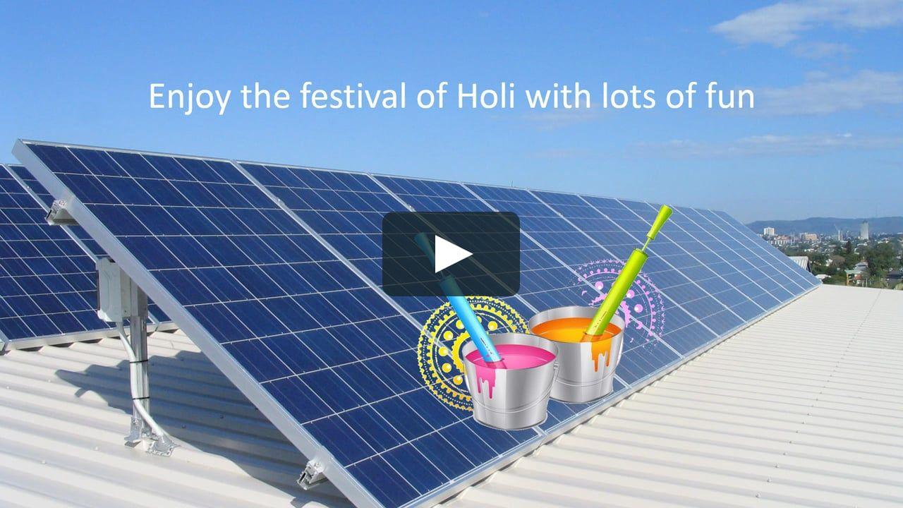 Holi Video By Mi Solar Solar Roof Solar Panel Solar Panels