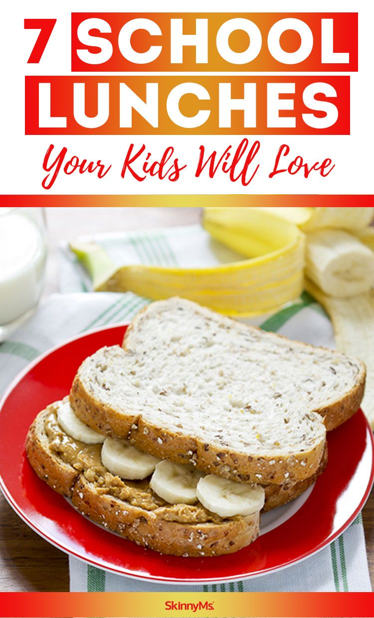 7 School Lunches Your Kids Will Love