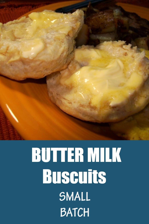 Buttermilk Biscuits Small Batch Recipe Homemade Biscuits Easy Biscuit Recipe Small Batch Baking