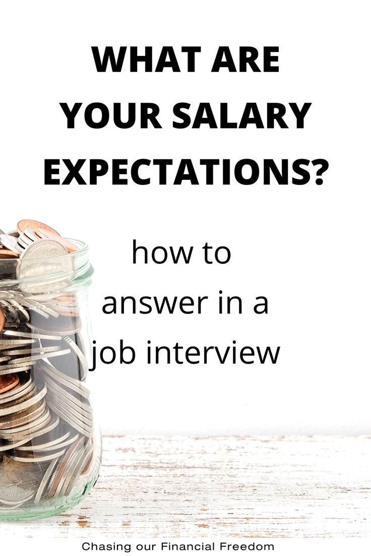 What Are Your Salary Expectations? How To Answer in 2020